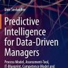 predictive intelligence for data driven managers